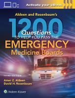 Aldeen, Amer, Rosenbaum MD, David H. - Aldeen and Rosenbaum's 1200 Questions to Help You Pass the Emergency Medicine Boards - 9781496343260 - V9781496343260