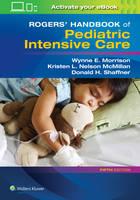 Shaffner MD, Donald H. - Rogers' Handbook of Pediatric Intensive Care - 9781496347534 - V9781496347534