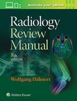Dahnert MD, Wolfgang F. - Radiology Review Manual - 9781496360694 - V9781496360694