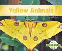 Borth, Teddy - Yellow Animals (Animal Colors) - 9781496612014 - V9781496612014