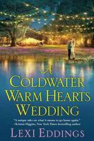 Eddings, Lexi - A Coldwater Warm Hearts Wedding (The Coldwater Series) - 9781496704092 - V9781496704092