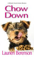 Berenson, Laurien - Chow Down (A Melanie Travis Mystery) - 9781496704849 - V9781496704849