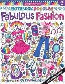 Jess Volinski - Notebook Doodles Fabulous Fashion - 9781497200166 - V9781497200166