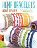 Suzanne McNeill - Hemp Bracelets and More - 9781497200579 - V9781497200579