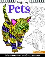 Ben Kwok - Tangleeasy Lovable Pets: Design Templates for Zentangle(r), Coloring, and More - 9781497201057 - V9781497201057