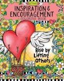 Suzy Toronto - Inspiration & Encouragement Coloring Book - 9781497201576 - V9781497201576
