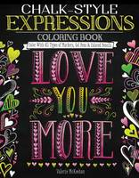 Valerie McKeehan - Chalk-Style Expressions Coloring Book: Color With All Types of Markers, Gel Pens & Colored Pencils - 9781497201651 - V9781497201651