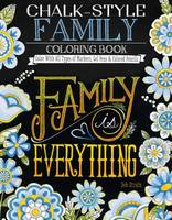 Deb Strain - Chalk-Style Family Coloring Book: Color With All Types of Markers, Gel Pens & Colored Pencils - 9781497201743 - V9781497201743