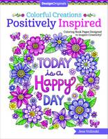 Jess Volinski - Colorful Creations Positively Inspired Coloring Book: Coloring Book Pages Designed to Inspire Creativity! - 9781497202603 - V9781497202603