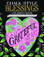 Deb Strain - Chalk-style Blessings Coloring Book: Color With All Types of Markers, Gel Pens & Colored Pencils - 9781497203037 - V9781497203037