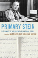 - Primary Stein: Returning to the Writing of Gertrude Stein - 9781498500883 - V9781498500883