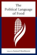- The Political Language of Food - 9781498505574 - V9781498505574