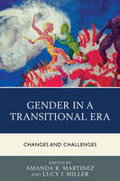 - Gender in a Transitional Era: Changes and Challenges - 9781498507349 - V9781498507349