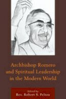 - Archbishop Romero and Spiritual Leadership in the Modern World - 9781498509510 - V9781498509510