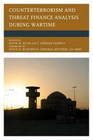 - Counterterrorism and Threat Finance Analysis during Wartime - 9781498509916 - V9781498509916
