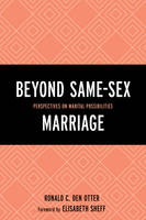 - Beyond Same-Sex Marriage: Perspectives on Marital Possibilities - 9781498512015 - V9781498512015