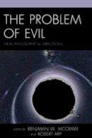 - The Problem of Evil - 9781498512077 - V9781498512077