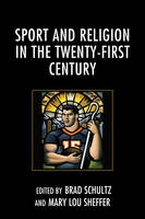 - Sport and Religion in the Twenty-First Century - 9781498514415 - V9781498514415