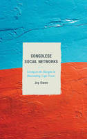 Owen, Joy - Congolese Social Networks: Living on the Margins in Muizenberg, Cape Town - 9781498516273 - V9781498516273