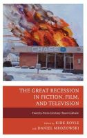 - The Great Recession in Fiction, Film, and Television: Twenty-First-Century Bust Culture - 9781498520621 - V9781498520621