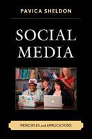 Sheldon, Pavica - Social Media: Principles and Applications - 9781498520904 - V9781498520904