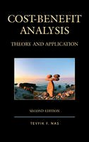 Nas, Tevfik F. - Cost-Benefit Analysis: Theory and Application - 9781498522502 - V9781498522502