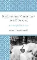 Khasnabish, Ashmita - Negotiating Capability and Diaspora - 9781498532303 - V9781498532303
