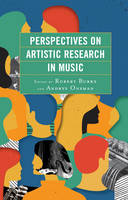 - Perspectives on Artistic Research in Music - 9781498544818 - V9781498544818