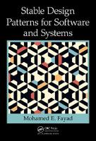 Fayad, Mohamed - Stable Design Patterns for Software and Systems - 9781498703307 - V9781498703307