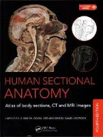 Dixon, Adrian K., Bowden, David J., Ellis, Harold, Logan, Bari M. - Human Sectional Anatomy: Atlas of Body Sections, CT and MRI Images, Fourth Edition - 9781498703604 - V9781498703604