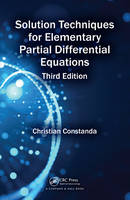 Constanda, Christian - Solution Techniques for Elementary Partial Differential Equations, Third Edition - 9781498704953 - V9781498704953