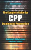 DiSalvatore (CPP  PSP & PCI), Anthony V. - The Complete Guide for CPP Examination Preparation, 2nd Edition - 9781498705226 - V9781498705226