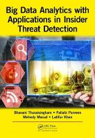 Thuraisingham, Bhavani, Parveen, Pallabi, Masud, Mohammad Mehedy, Khan, Latifur - Big Data Analytics with Applications in Insider Threat Detection - 9781498705479 - V9781498705479