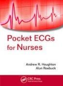 Houghton, Andrew R.; Roebuck, Alun - Pocket ECGs for Nurses - 9781498705936 - V9781498705936