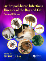 - Arthropod-borne Infectious Diseases of the Dog and Cat 2nd Edition - 9781498708241 - V9781498708241