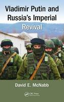 McNabb, David E. - Vladimir Putin and Russia's Imperial Revival - 9781498711982 - V9781498711982