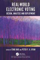 - Real-World Electronic Voting: Design, Analysis and Deployment (Series in Security, Privacy and Trust) - 9781498714693 - V9781498714693