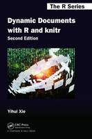 Xie, Yihui - Dynamic Documents with R and knitr, Second Edition (Chapman & Hall/CRC The R Series) - 9781498716963 - V9781498716963