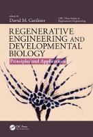 - Regenerative Engineering and Developmental Biology: Principles and Applications (CRC Press Series In Regenerative Engineering) - 9781498723312 - V9781498723312