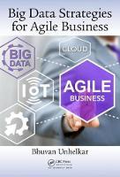 Unhelkar, Bhuvan - Big Data Strategies for Agile Business - 9781498724388 - V9781498724388
