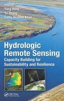- Hydrologic Remote Sensing: Capacity Building for Sustainability and Resilience - 9781498726665 - V9781498726665