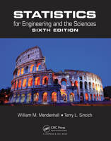 Mendenhall, William M.; Sincich, Terry L. - Statistics for Engineering and the Sciences, Sixth Edition - 9781498728850 - V9781498728850