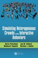 - Simulating Heterogeneous Crowds with Interactive Behaviors - 9781498730365 - V9781498730365