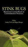 . Ed(s): Borges, Miguel (61embrapa Genetic Resources and Biotecnology Brasilia Brazil) - Stinkbugs - 9781498732802 - V9781498732802