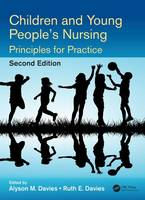 - Children and Young People's Nursing: Principles for Practice, Second Edition - 9781498734325 - V9781498734325