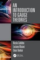 Cabibbo, Nicola, Maiani, Luciano, Benhar, Omar - An Introduction to Gauge Theories - 9781498734516 - V9781498734516