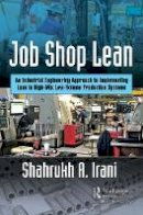 Irani, Shahrukh A. - Lean for High-Mix-Low-Volume Manufacturers - 9781498740692 - V9781498740692