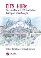 - CITY-HUBs: Sustainable and Efficient Urban Transport Interchanges - 9781498740845 - V9781498740845