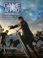 - Game AI Pro 3: Collected Wisdom of Game AI Professionals - 9781498742580 - V9781498742580