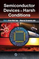 - Semiconductor Devices in Harsh Conditions (Devices, Circuits, and Systems) - 9781498743808 - V9781498743808